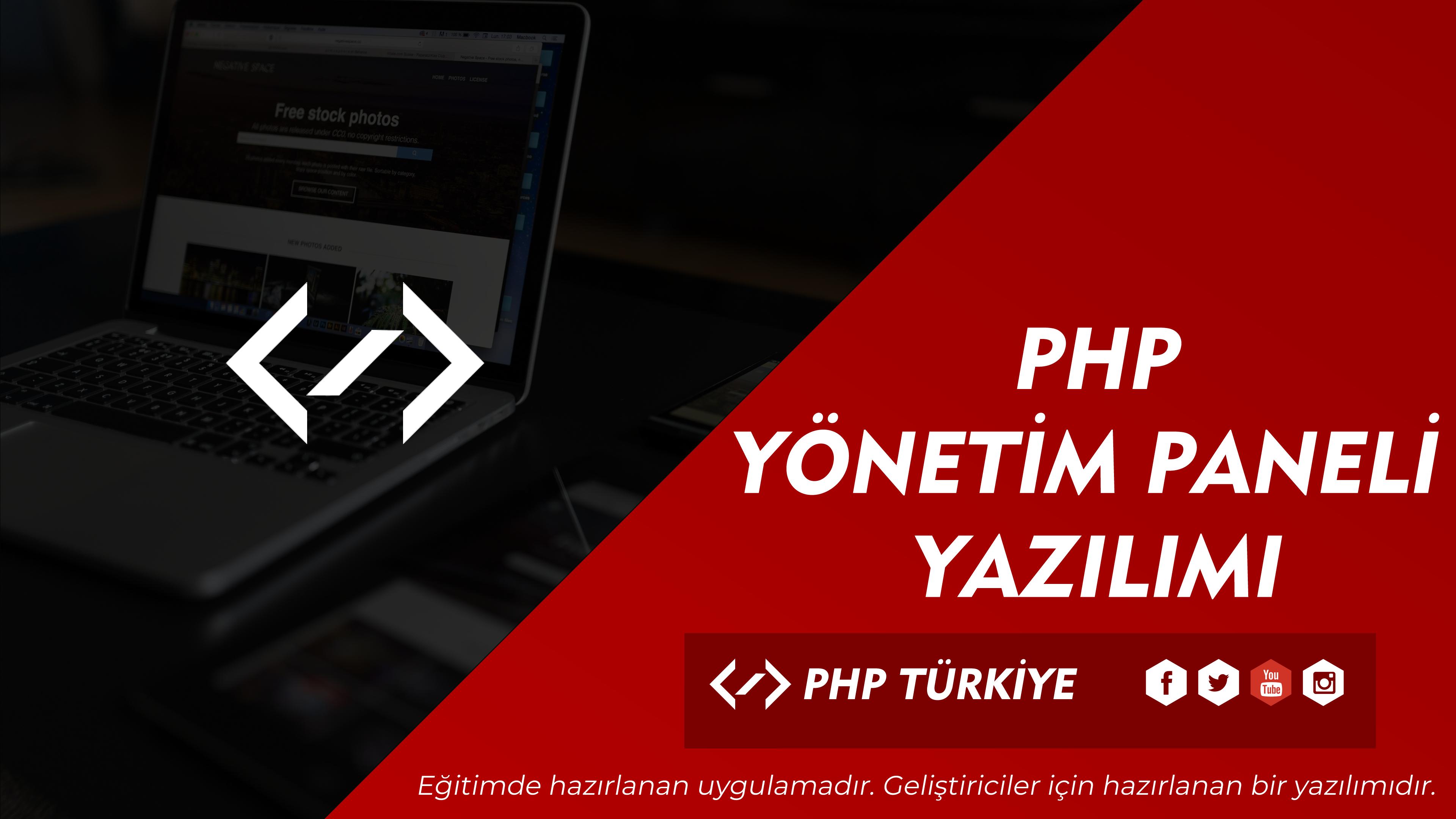 PHP Yönetim Paneli Yazılımı