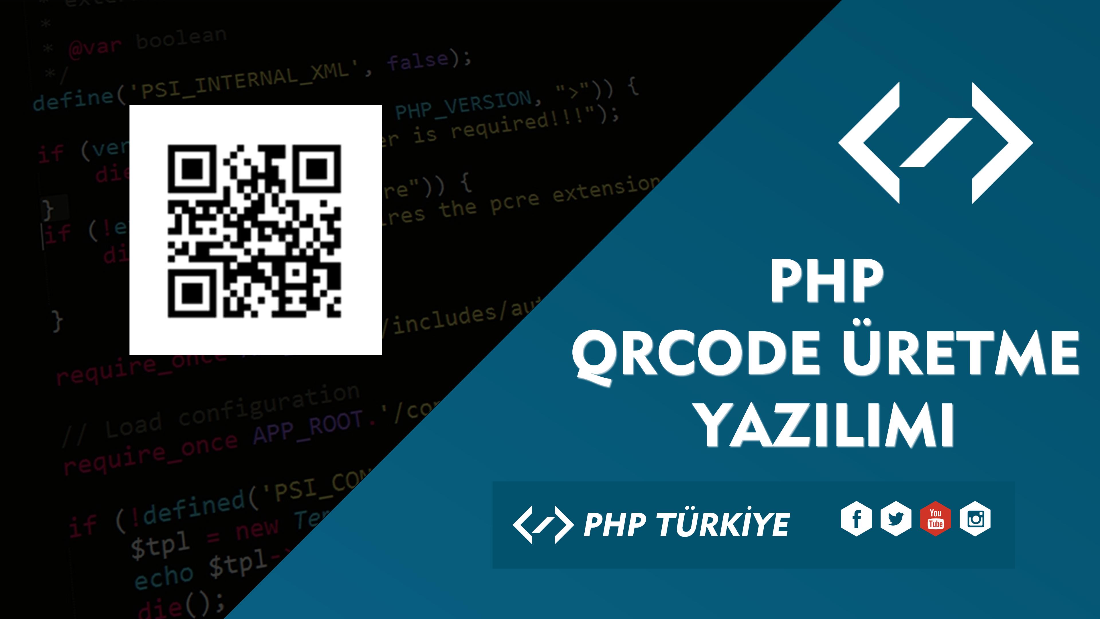 PHP İle Karekod (QRCODE) Üretme Yazılımı