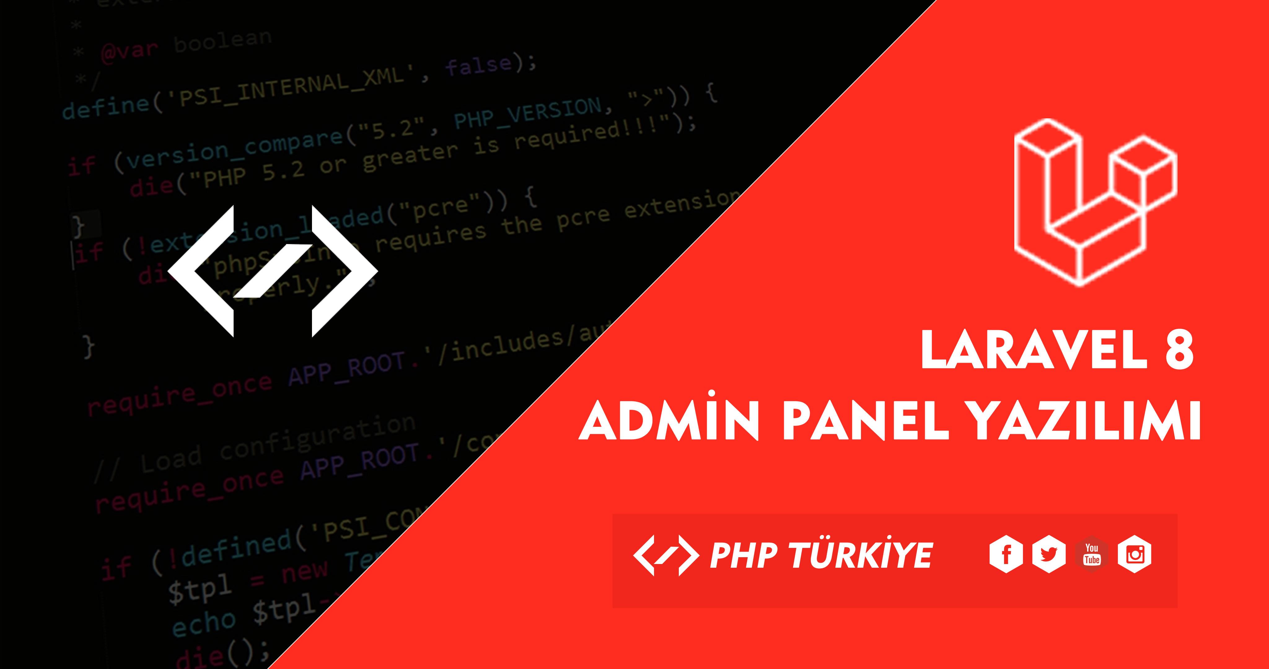 Laravel 8 Admin Panel Yazılımı